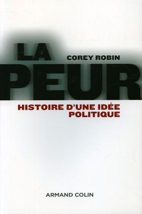 LA PEUR HISTOIRE D'UNE IDEE POLITIQUE*