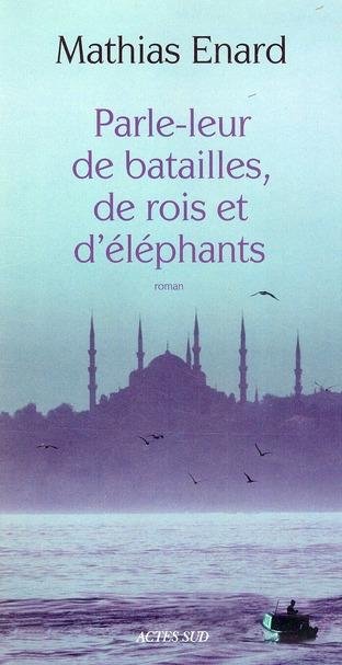 Parle-leur-de-batailles,-de-rois-et-d'éléphants