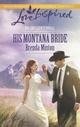 His Montana Bride (Mills   Boon Love Inspired) (Big Sky Centennial - B
