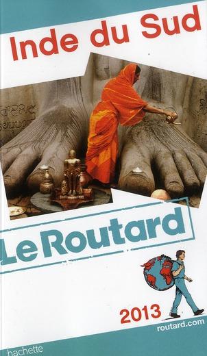 Guide Du Routard; Inde Du Sud (Edition 2013)
