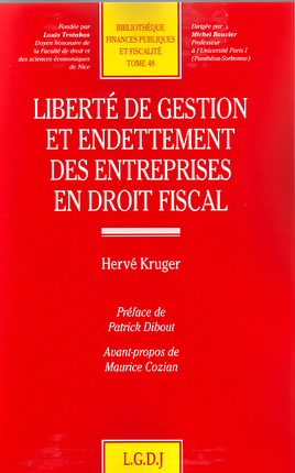 Liberte De Gestion Et Endettement Des Entreprises En Droit Fiscal
