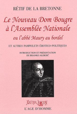 LE NOUVEAU DOM BOUGRE A L'ASSEMBLEE NATIONALE OU L'ABBE MAURY AU BORDEL