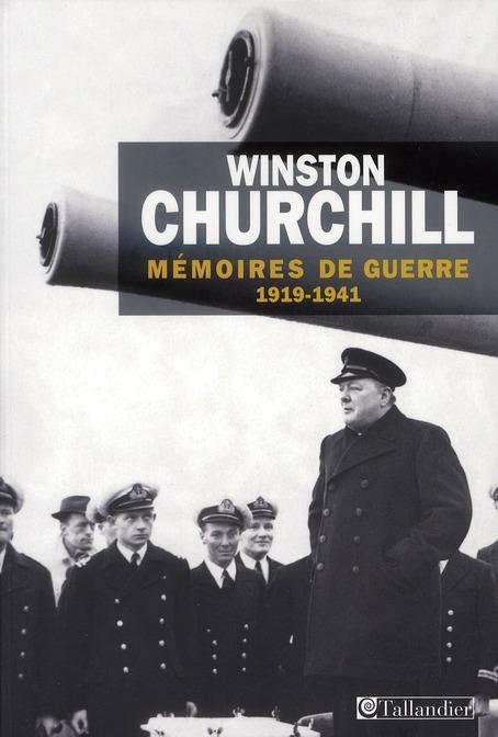 MEMOIRES DE GUERRE T1 1919-1941