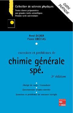 Exercices Et Problemes De Chimie Generale Speciale 2e Edition