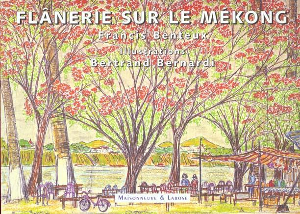FLANERIE SUR LE MEKONG