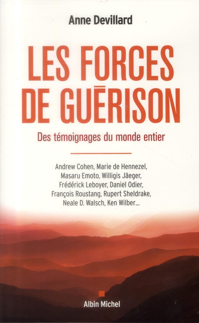 Les Forces De Guerison ; Des Temoignages Du Monde Entier