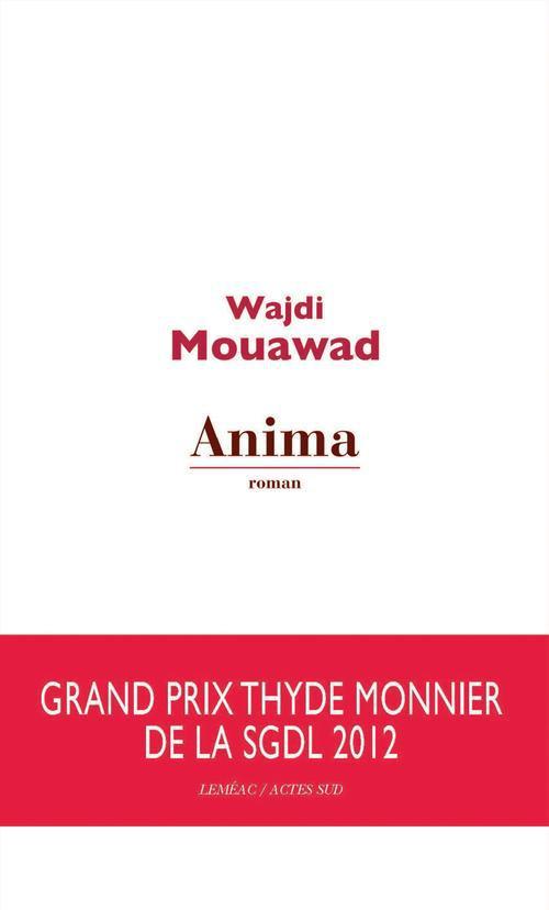 Anima : roman | Mouawad, Wajdi. Auteur