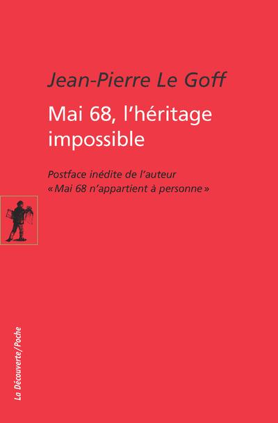 MAI 68, L'HERITAGE IMPOSSIBLE