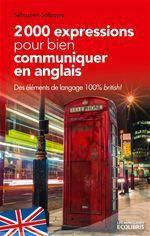 200 Expressions Pour Bien Communiquer En Anglais