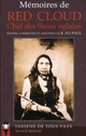MEMOIRES DE RED CLOUD, CHEF DES SIOUX OGLALAS