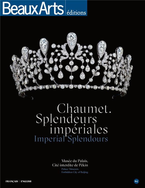 Chaumet, spelendeurs impérailes