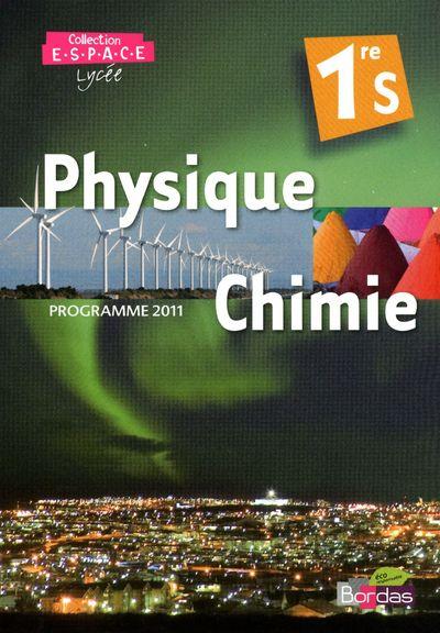 Phys-Chimie Espace 1re S Petit Format 2011