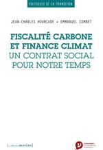 Couverture de Fiscalité carbone et finance climat, un contrat social pour notre temps