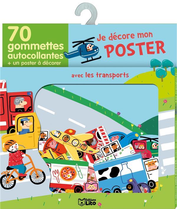 Je Decore Mon Poster Avec Les Gommettes ; Les Transports
