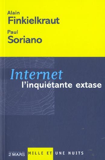 INTERNET L'INQUIETANTE EXTASE