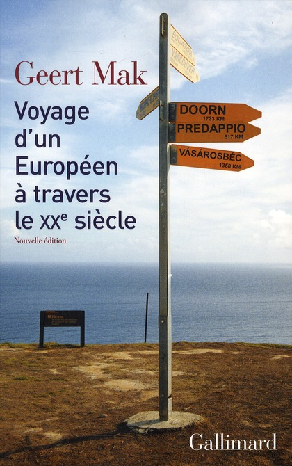 VOYAGE D'UN EUROPEEN A TRAVERS LE XXE SIECLE
