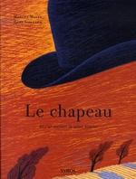 Couverture de Le chapeau ; et c'est toujours la même histoire