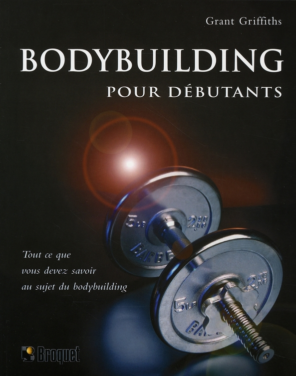 Bodybuilding Pour Debutants