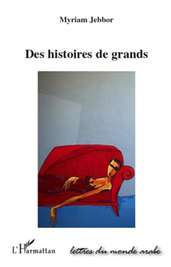 Des Histoires De Grands