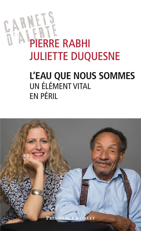 eau que nous sommes (L') : un élément vital en péril   Duquesne, Juliette. Auteur