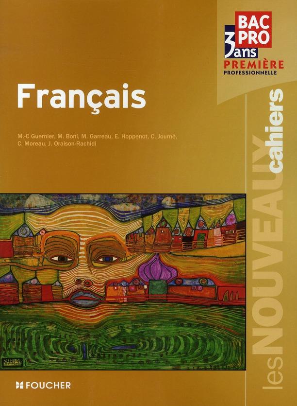 Les Nouveaux Cahiers; Francais ; 1ere Bac Pro ; Livre-Pochette