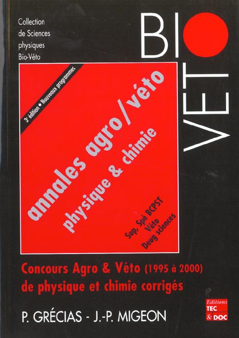 Annales Agro/Veto Physique & Chimie, Sup Spe Bcpst, Veto, Deug Sciences. Concours Agro & Veto (1995
