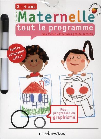 Maternelle, Tout Le Programme ; Fiches Petite Section