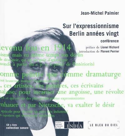 SUR L'EXPRESSIONNISME / BERLIN, LES ANNEES VINGT (LIVRE + 3 CD)