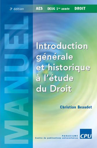 Introduction Generale Et Historique A L'Etude De Droit