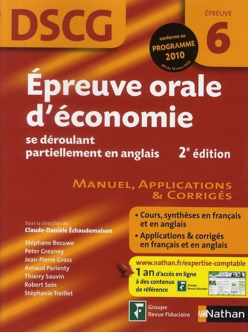 Epreuve Orale D'Economie Se Deroulant Partiellement En Anglais ; Epreuve 6 ; Dscg (Edition 2010)