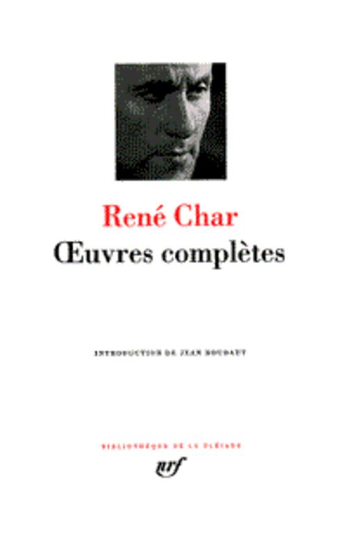 Oeuvres complètes - René Char