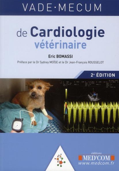 Vade Mecum De Cardiologie Veterinaire ; 2e Edition
