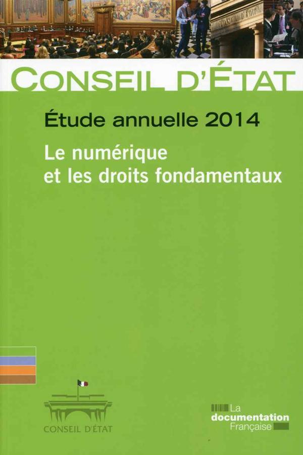 Le numérique et les droits et libertés fondamentaux ; étude annuelle 2014