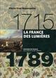 1715-1789 : LA FRANCE DES LUMIERES