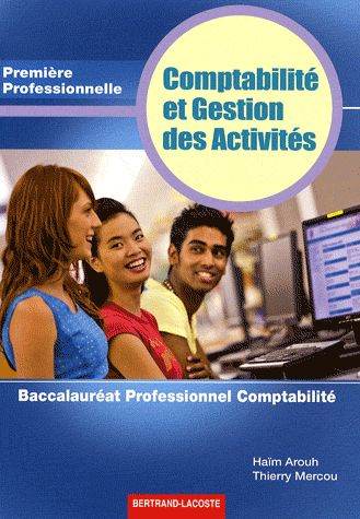 Comptabilite Et Gestion Des Activites ; 1ere Professionnelle Comptabilite ; Manuel De L'Eleve