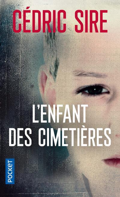 enfant des cimetières (L') | Sire Cédric. Auteur