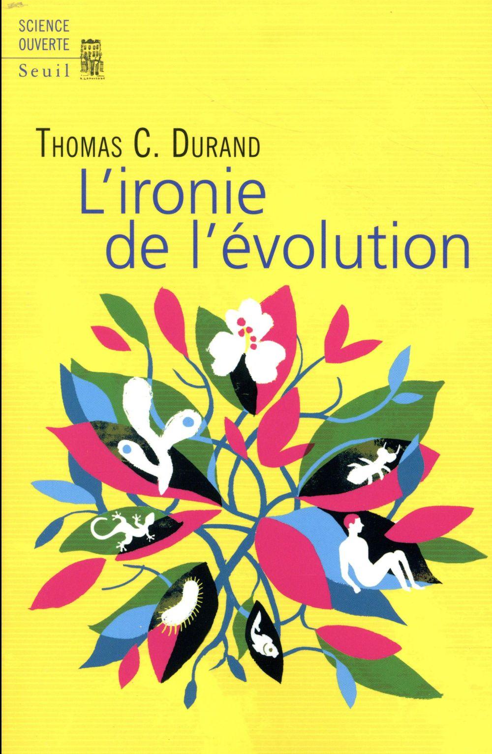 L'IRONIE DE L'EVOLUTION
