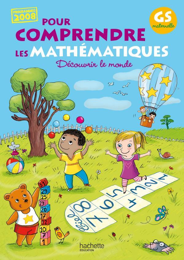 Pour Comprendre Les Mathematiques ; Grande Section ; Fichier De L'Eleve (Edition 2011)