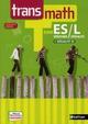 TRANSMATH ; terminale ES spécifique, terminale L spécialité et terminale ES spécialité ; programme 2012