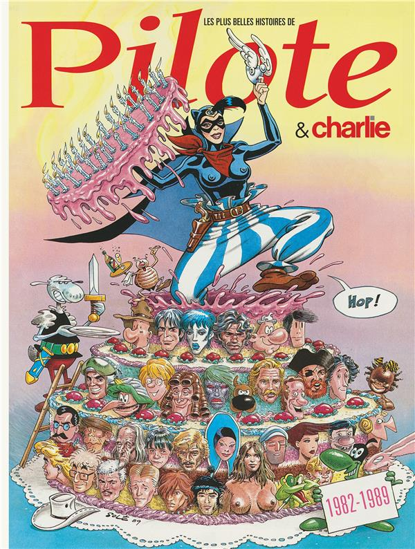 Les plus belles histoires de Pilote & Charlie t.5 ; 1982-1989