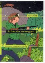 le lion des montagnes - Julie Bonnie, Max De  Radigues