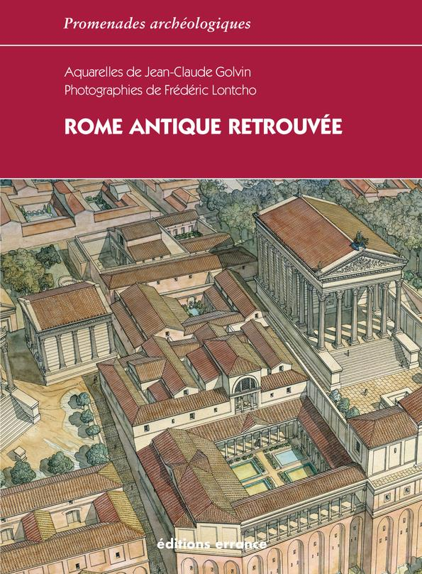 ROME ANTIQUE RETROUVEE