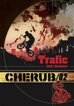Couverture de Cherub mission T.2 ; trafic