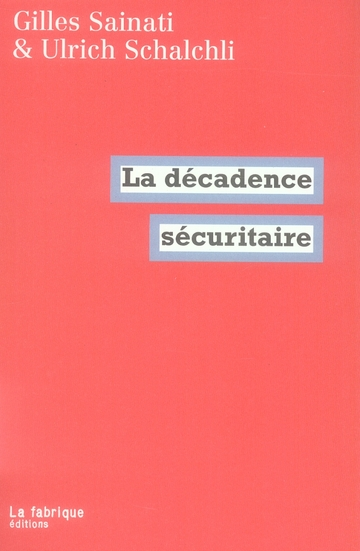 LA DECADENCE SECURITAIRE