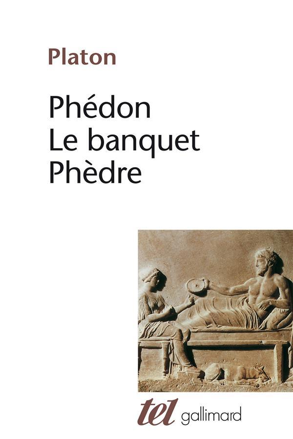 Phedon; Le Banquet; Phedre