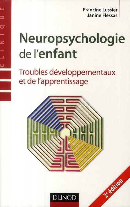 Neuropsychologie De L'Enfant (2e Edition)