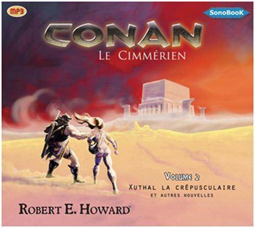 Conan Le Cimmerien T.2