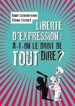 Couverture de Liberté d'expression parlons-en ! en toute liberté