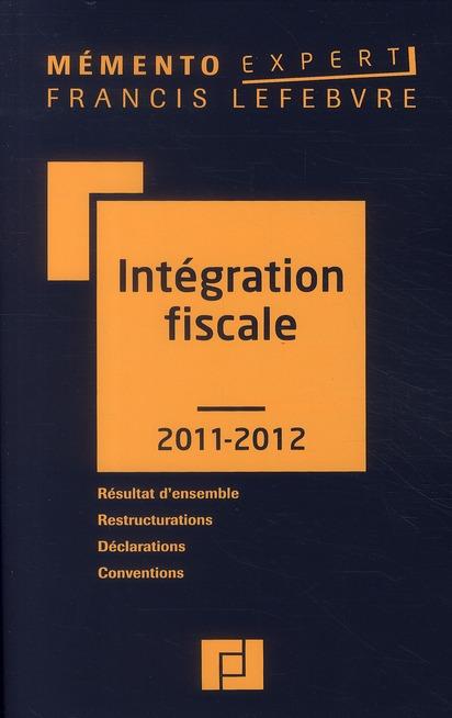 Memento Expert; Integration Fiscale (Edition 2011/2012)