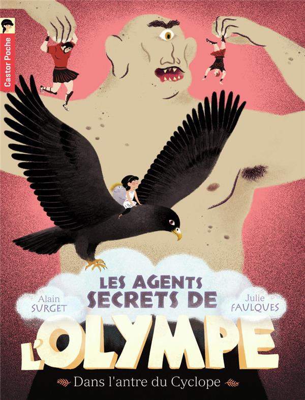 Les agents secrets de l'Olympe. 3, Dans l'antre du Cyclope / Alain Surget | Surget, Alain (1948-....)
